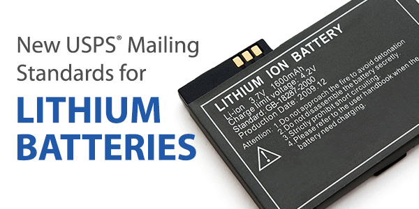 new usps mailing standards for lithium batteries stamps com blog