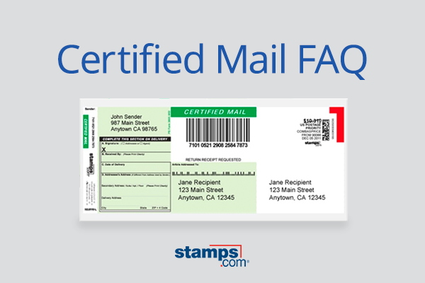 Why Would The Irs Send A Certified Letter.Usps Certified Mail Faq Stamps Com Blog